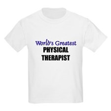 Worlds Greatest PHYSICAL THERAPIST T-Shirt
