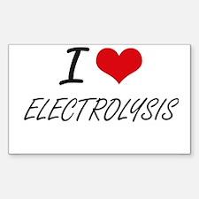 I love ELECTROLYSIS Decal