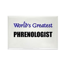 Worlds Greatest PHRENOLOGIST Rectangle Magnet