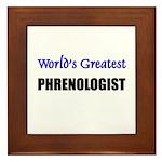 Worlds Greatest PHRENOLOGIST Framed Tile