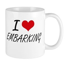 I love EMBARKING Mugs