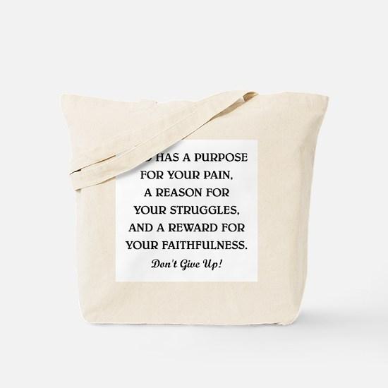 GOD HAS A PURPOSE Tote Bag
