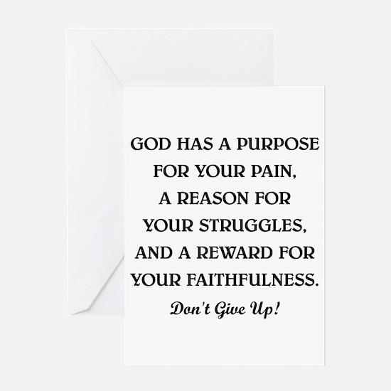 GOD HAS A PURPOSE Greeting Card