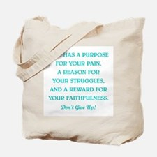 GOD HAS A PURPOSE Tote Bag