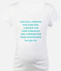 GOD HAS A PURPOSE Shirt