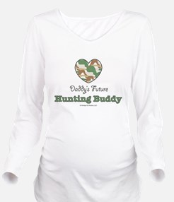 Unique Hunting buddy Long Sleeve Maternity T-Shirt
