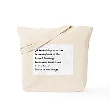 A BIRD SITTING... Tote Bag