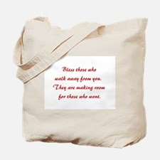 BLESS THOSE... Tote Bag