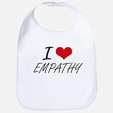 I love EMPATHY Bib