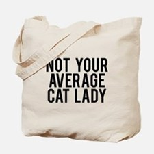 Not your average cat lady Tote Bag
