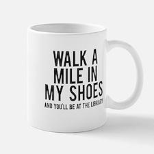 walk a mile in my Mug