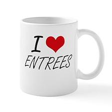 I love ENTREES Mugs