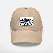Global Warming Is Not Fact Baseball Baseball Cap