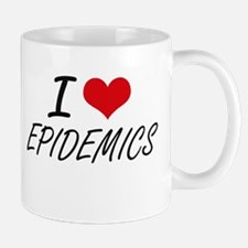 I love EPIDEMICS Mugs