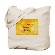 Im a Lovely Man Tote Bag