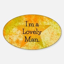 Im a Lovely Man Decal