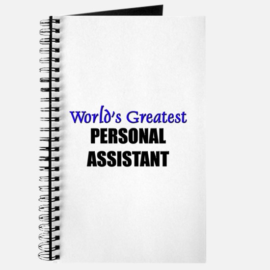Worlds Greatest PERSONAL ASSISTANT Journal