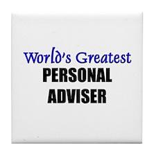 Worlds Greatest PERSONAL ADVISER Tile Coaster