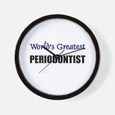 Worlds Greatest PERIODONTIST Wall Clock