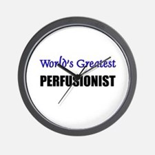 Worlds Greatest PERFUSIONIST Wall Clock