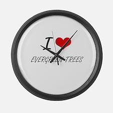 I love EVERGREEN TREES Large Wall Clock