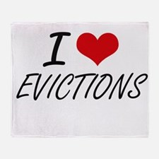 I love EVICTIONS Throw Blanket