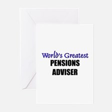 Worlds Greatest PENSIONS ADVISER Greeting Cards (P