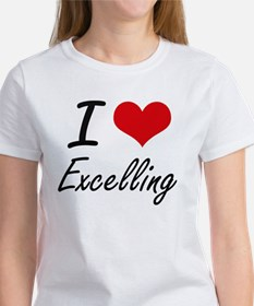 I love EXCELLING T-Shirt