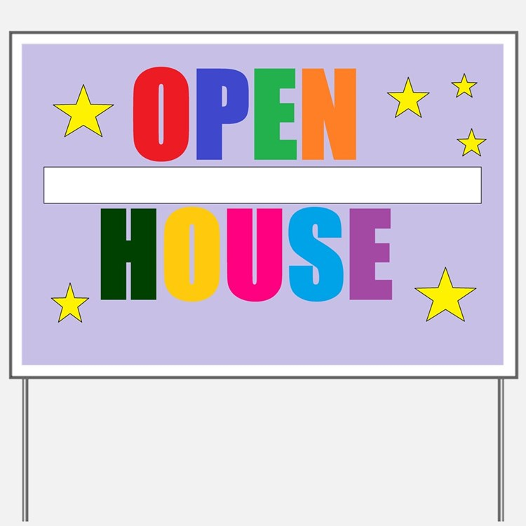 Open House Yard Sign