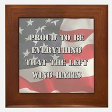 Proud To Be Right Framed Tile
