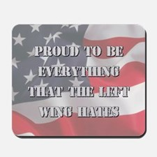 Proud To Be Right Mousepad