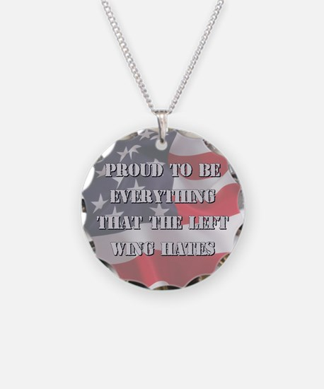 Proud To Be Right Necklace