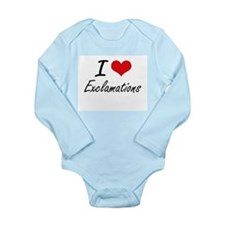 I love EXCLAMATIONS Body Suit