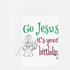 Go Jesus It's Your Birthday Greeting Cards