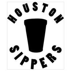 HOUSTON SIPPERS Poster