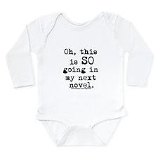 Funny Writer Long Sleeve Infant Bodysuit