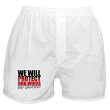 Protect Our House Boxer Shorts
