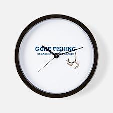 GONE FISHING, BE BACK BY HUNTING SEASON Wall Clock