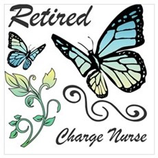 Retired Charge Nurse Poster
