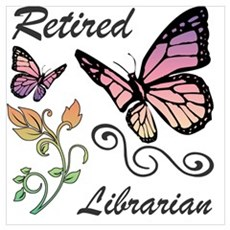 Retired Librarian Poster
