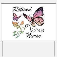 Retired Nurse Yard Sign