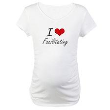 I love Facilitating Shirt