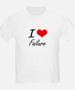 I love Failure T-Shirt