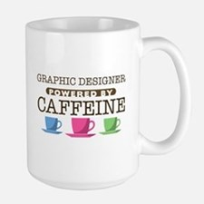 Graphic Designer Powered by Caffeine Large Mug