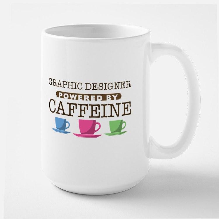 Graphic Designer Powered by Caffeine Large Mug