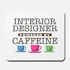 Interior Designer Powered by Caffeine Mousepad