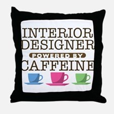 Interior Designer Powered by Caffeine Throw Pillow