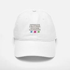 Interior Designer Powered by Caffeine Baseball Baseball Cap