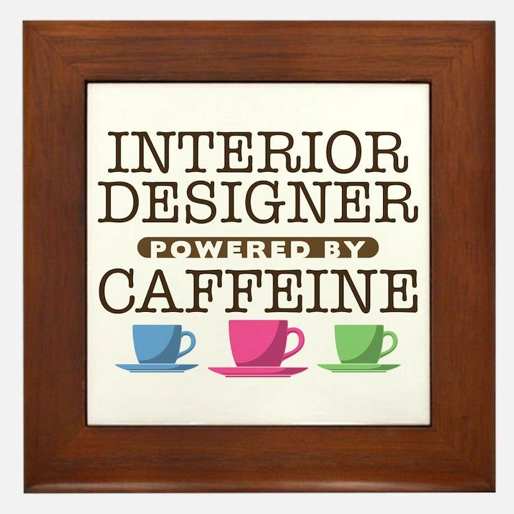Interior Designer Powered by Caffeine Framed Tile