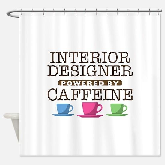 Interior Designer Powered by Caffeine Shower Curta